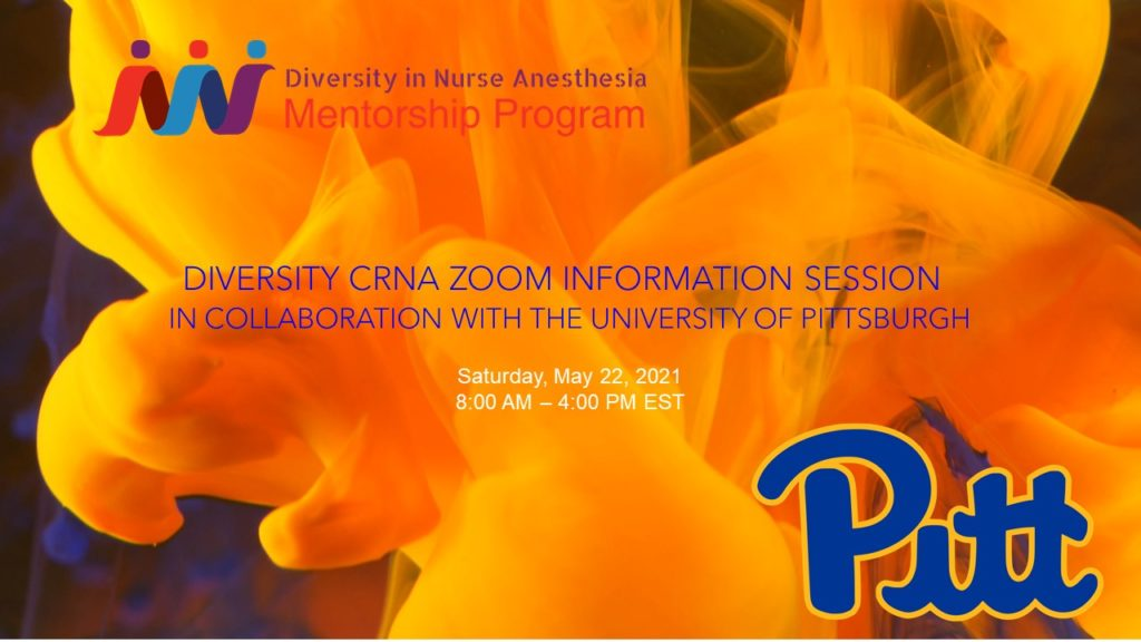 Diversity CRNA Zoom Information Session in Collaboration with Pittsburgh University 2021